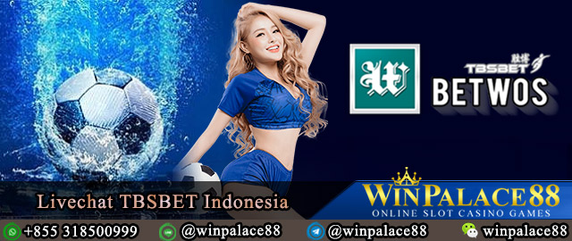 Livechat TBSBET | Agen Betwos Indonesia